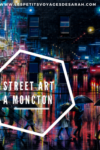 Street art à Moncton